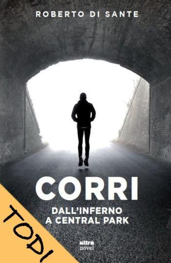 """""""Corri, dall'inferno a Central Park"""", presentato a Todi"""